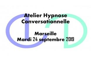 Atelier Marseille Hypnose Conversationnelle