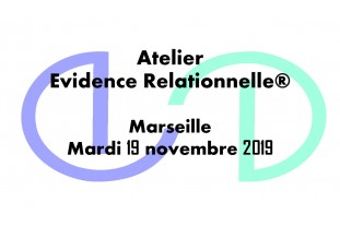Evidence Relationnelle® Marseille 19-11-19
