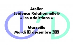Evidence Relationnelle® : Les Addictions