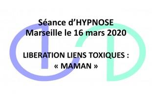 """Libération liens toxiques Marseille """" Maman """""""