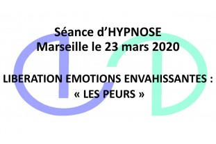 Libération des Emotions Marseille : les Peurs